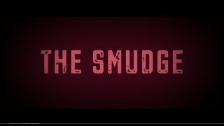 """The Smudge"" (The Grudge Parody)"