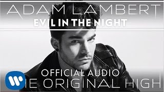 adam lambert   evil in the night official audio