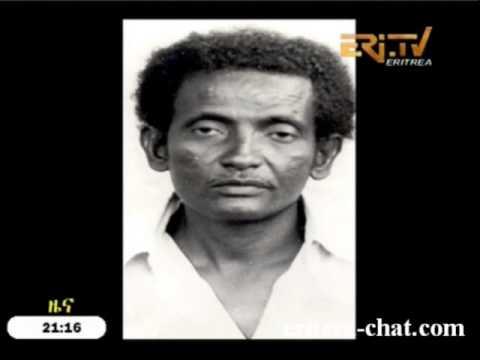 Eritrean Veteran Fighter Ibrahim Ahmed Ali passes away by Eri-TV