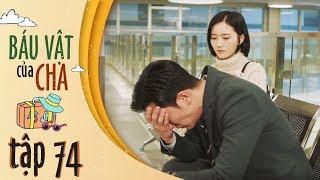 Báu Vật Của Cha - Tập 74 FULL HD | Đổng Khiết, Khưu Trạch ( 12h30, Thứ 2-7 trên HTV7)