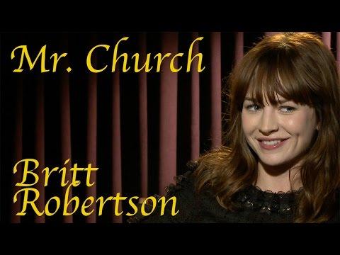 DP/30: Mr. Church, Britt Robertson
