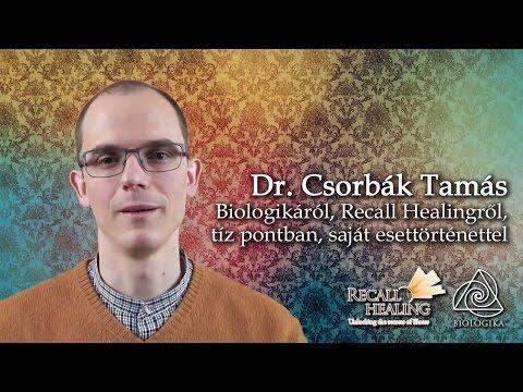 Biologikáról, Recall Healingről tíz pontban - Dr. Csorbák Tamás előadása (biologika, recallhealing)