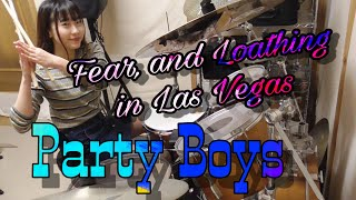 Fear, and Loathing in Las Vegas 【Party Boys】ドラム叩いてみた