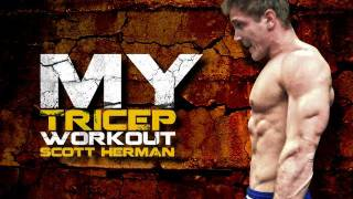 My Tricep Workout- Scott Herman