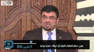 مصر العربية | تونس: سنعلم المنظمات الدولية بأي خروقات حدودية مع ليبيا