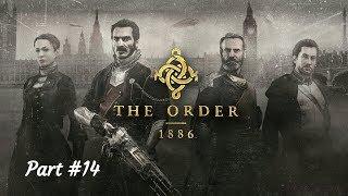 Орден 1886Прохождение. Глава 14. Старый рыцарь.