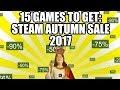 15 Games to Get on the Steam Autumn Sale 2017 - Under 30 USD