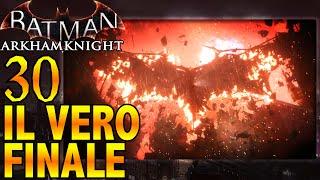 Batman: Arkham Knight (ITA)-30-IL VERO FINALE- Knightfall (100% Completato)