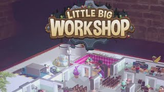 Little Big Workshop #1 - Pierwsze wrażenia [DOBRE!]