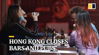 Coronavirus: Hong Kong orders bars and pubs to close amid Covid-19 pandemic