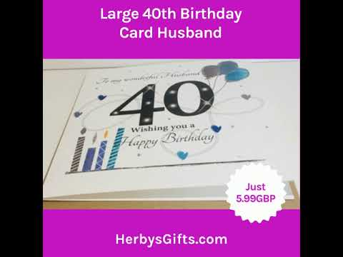 Large 40th Birthday Card Husband 2019