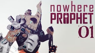 SB Plays Nowhere Prophet 01 - Learning The Pace
