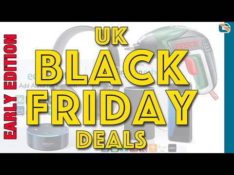 Early BEST Black Friday Deals •UK Edition