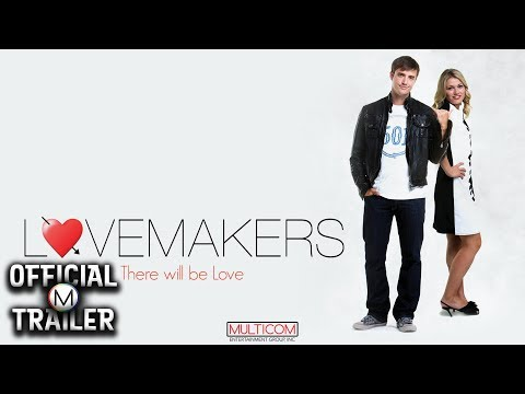 LOVEMAKERS (2011) | Official Trailer | HD