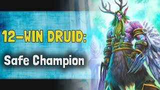 Hearthstone Arena | 12-Win Druid: Safe Champion (Rise of Shadows #16)