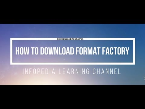 How To Install FormatFactory In Windows 10