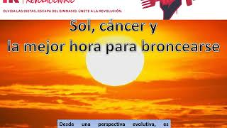 Sol y cáncer _ by fitnessrevolucionario