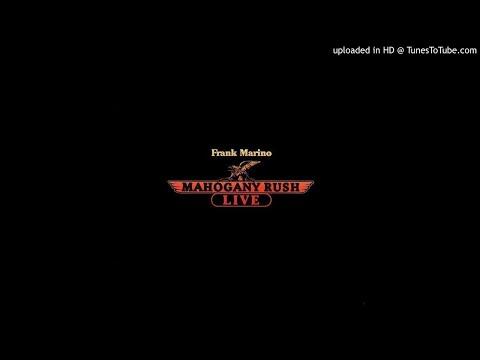 Frank Marino & Mahogany Rush  I'm a King Bee (Bonus Track Recorded at California Jam II)