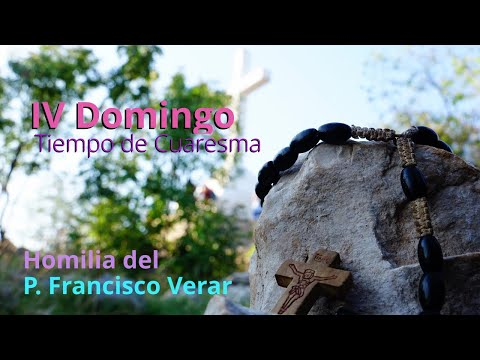 """Homilia del P. Francisco Verar del 22 de marzo de 2020 """"Jesús es nuestra única Luz"""""""