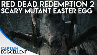 Red Dead Redemption 2 - SCARY Mutant Beast Easter Egg