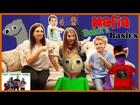 MAFiA Game  Baldis Basics Edition  That YouTub3 Family