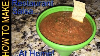 Make Restaurant Style Salsa At Home!