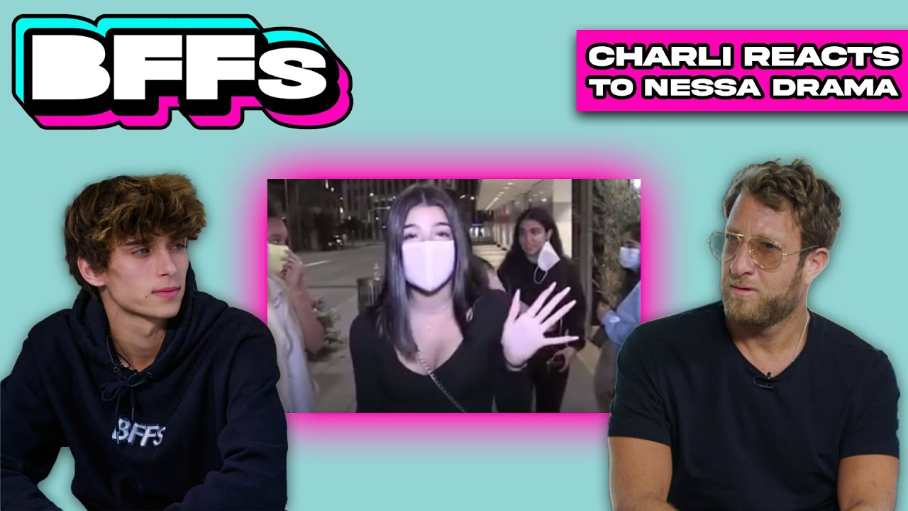 CHARLI D'AMELIO REACTS TO  NESSA DRAMA
