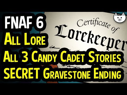 FNAF 6 - Lorekeeper Certificate - ALL MINIGAME LORE - ALL CANDY CADET STORIES + GRAVESTONE ENDING
