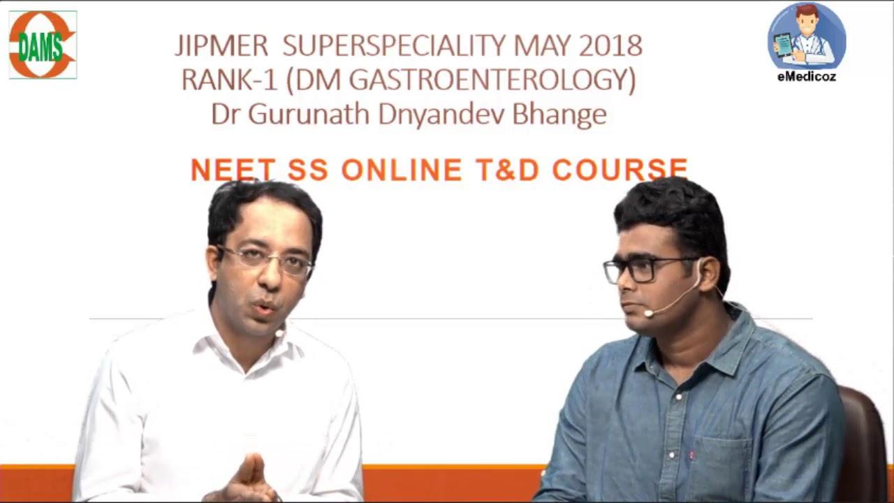 JIPMER Superspeciality RANK-1 ( DM Gastroenterology) Dr Gurunath Dnyandev  Bhange #damsrocks