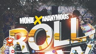 Monie x Ananymous - Roll Heavy - January 2019