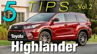 5 TIPS/TRICKS for the NEW TOYOTA HIGHLANDER Vol.2