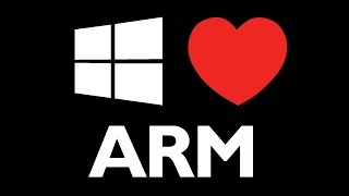 "What ""Windows 10 on ARM"" Will Mean for Microsoft"