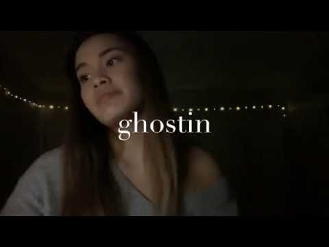 Ghostin - Ariana Grande (cover)