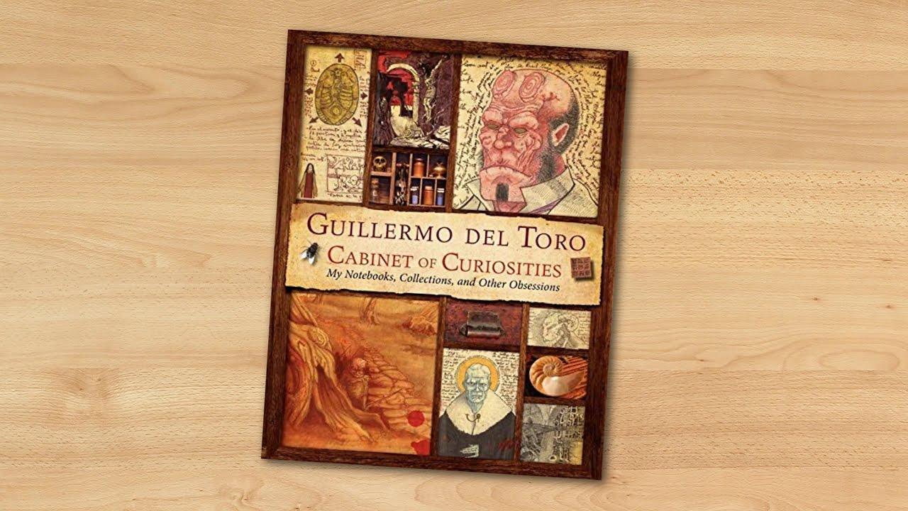 Guillermo del Toro Cabinet of Curiosities: My Notebooks ...