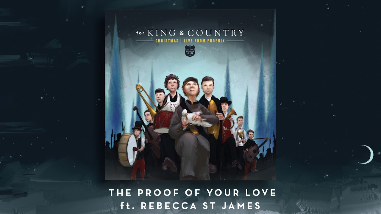 A for KING & COUNTRY Christmas | LIVE from Phoenix - The Proof of Your Love ft. Rebecca St. Jame