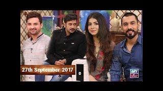 Salam Zindagi With Faysal Qureshi - Nouman Habib & Sohail Haider - 27th September 2017