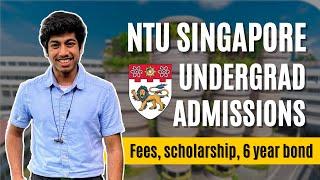 Undergrad admissions at NTU & NUS Singapore   Fees, scholarship, bond obligation ft. Hitesh Agarwal