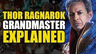 Thor Ragnarok: Grandmaster Explained