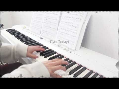 BTS 방탄소년단 | Not Today | Piano Cover