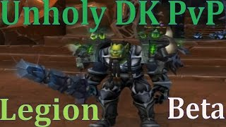 Legion Beta Unholy DK PvP - Recent Damage Buff - BG Insane AOE