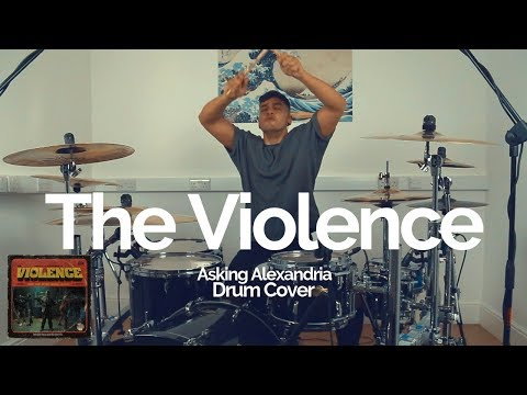 The Violence - Asking Alexandria - Drum Cover
