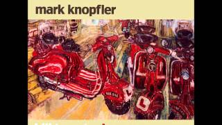 Mark Knopfler: True Love Will Never Fade