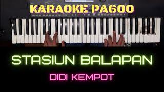 Download STASIUN BALAPAN (DIDI KEMPOT) - KARAOKE LIRIK TANPA VOKAL | PA600 MANUAL STYLE | Gm