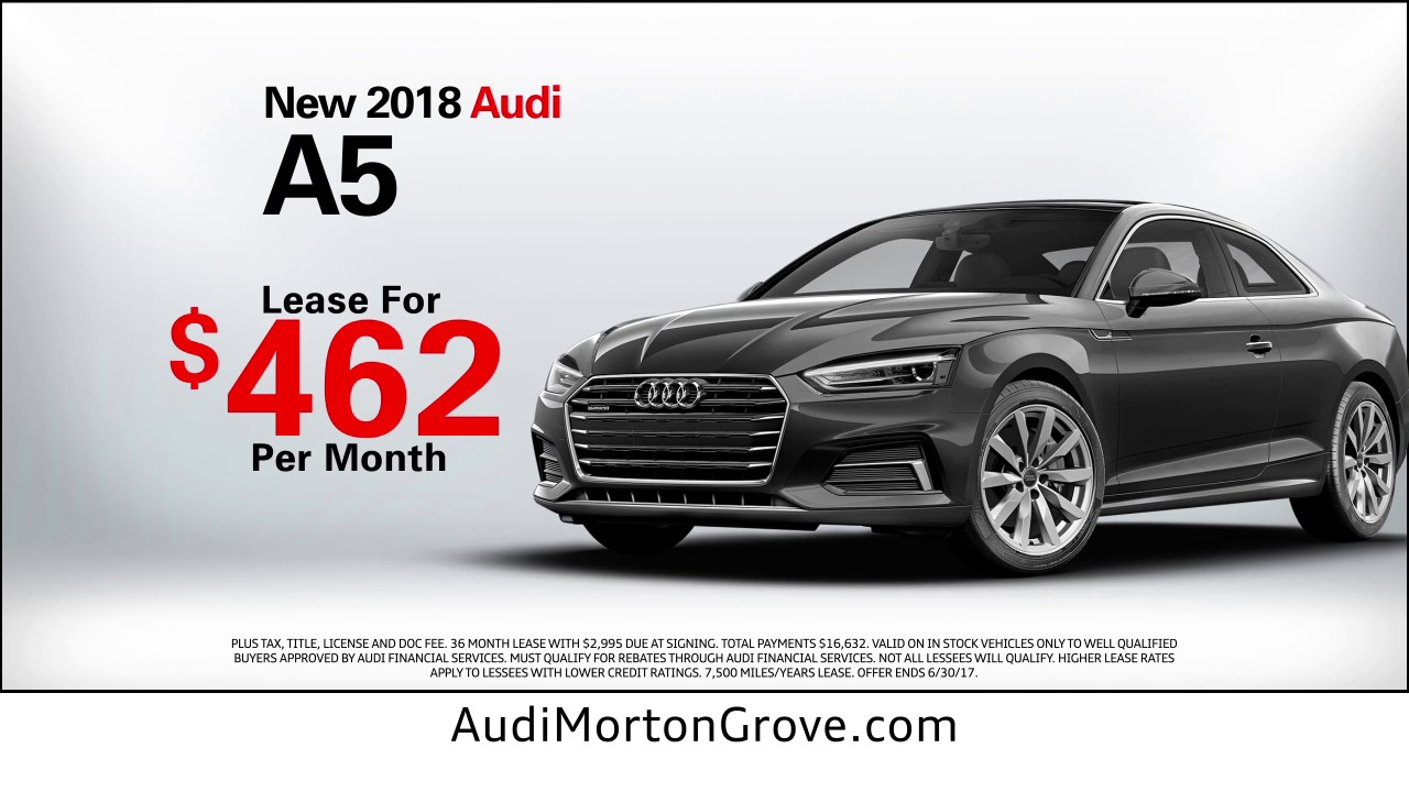 Hot Deals On Audi A At Audi Of Morton Grove YouTube - Audi car lease calculator