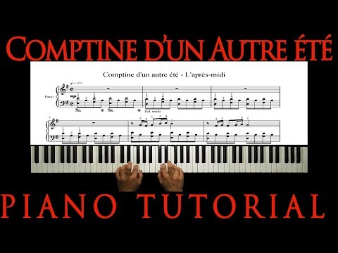 COMPTINE D'UN AUTRE ÉTÉ - Y. Tiersen - How to play Amélie soundtrack - Piano Tutorial - Sheet Music