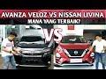 Avanza Veloz VS Nissan Livina