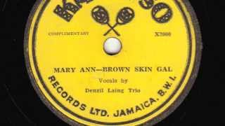 Mary Ann; Brown Skin Gal [10 inch] - Denzil Laing Trio (The Wigglers)
