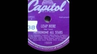 "Metronome All Stars -""Leap Here"" - Capitol Records (15039) - 1947"