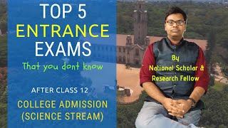 Top 5 Entrance Exams after Class 12 that you don't know | By KVPY Fellow