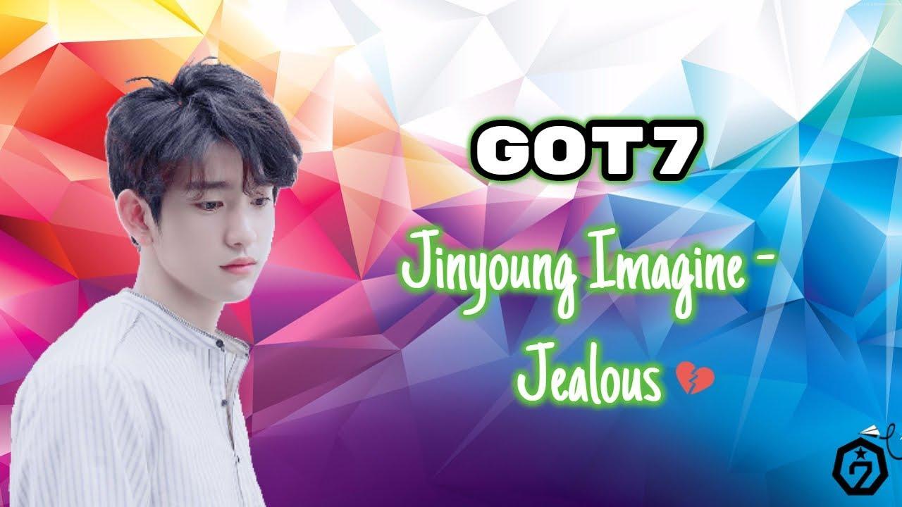 Got7 Jinyoung Imagine - Jealous